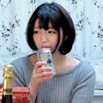 「まだ彼氏じゃないから」おっとり系な色白美少女が宅飲みしてガチ泥酔。痴女になる泥酔SEXのハメ撮り盗撮